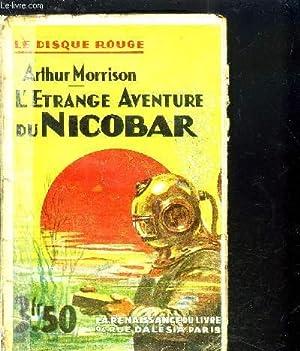 L'ETRANGE AVENTURE DU NICOBAR / MARTIN HEWITT, DETECTIVE: MORRISON ARTHUR