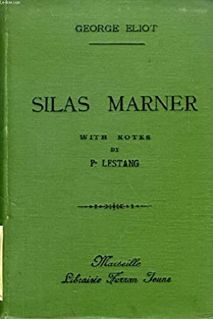SILAS MARNER (ABRIDGED): ELIOT GEORGE, By P. LESTANG