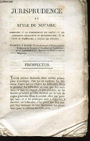 JURISPRUDENCE ET STYLE DU NOTAIRE - - TRAITE DU VOISINAGE -TOME PREMIER.: MASSE A.J. / LHERBETTE ...