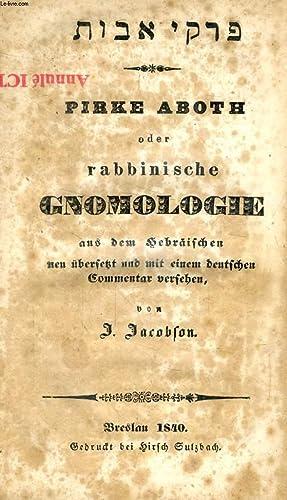 PIRKE ABOTH, ODER RABBINISCHE GNOMOLOGIE AUS DEM HEBRÄISCHEN: JACOBSON J.