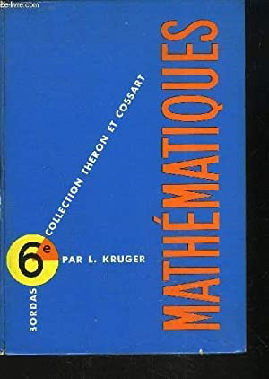 COLLECTION DE MATHEMATIQUES - CLASSE DE 6EME: COSSART E. /
