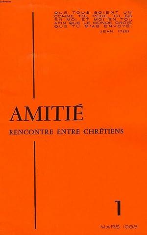 AMITIE, RENCONTRE ENTRE CHRETIENS, N° 1, MARS: COLLECTIF