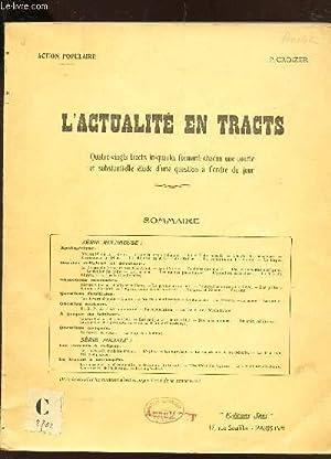 L'ACTUALITE EN TRACTS - 80 tracts in quarto formant chacune une courte et substantielle etude ...