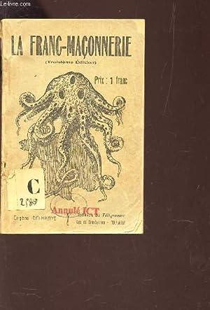 LA FRANC-MACONNERIE / 3e EDITION.: COLLECTIF