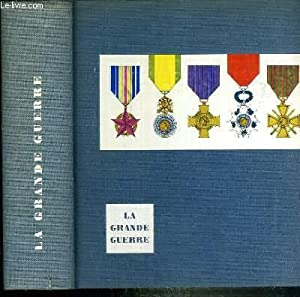 HISTOIRE DE LA GRANDE GUERRE 1914-1918: GALTIER-BOISSIERE JEAN
