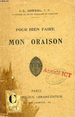 POUR BIEN FAIRE MON ORAISON: GONDAL I. L., S. S.