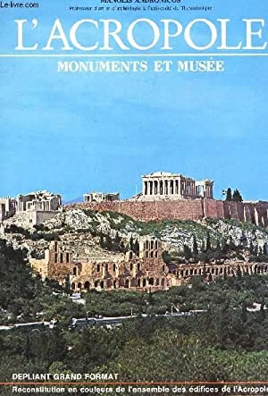L'ACROPOLE - MONUMENTS ET MUSEE -: MANOLIS ANDRONICOS