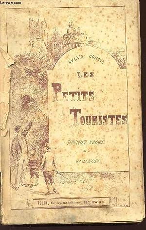 LES PETITS TOURISTES - PREMIER VOYAGE DE: CONSUL SYLVA