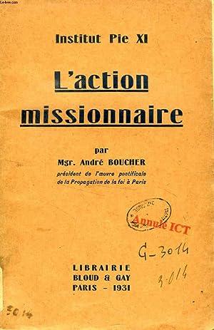 L'ACTION MISSIONNAIRE (INSTITUT PIE XI): BOUCHER Mgr. ANDRE