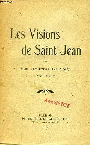 LES VISIONS DE SAINT JEAN: BLANC Mgr. JOSEPH