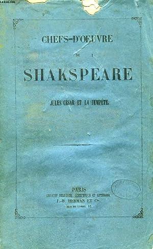 CHEFS-D'OEUVRE DE SHAKSPEARE, JULES CEASR ET LA: SHAKESPEARE William, Par