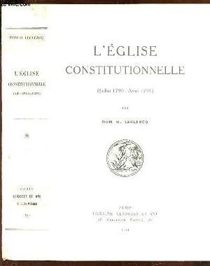 L'EGLISE CONSTITUTIONNELLE (JUILLET-AVRIL 1791): DOM H. LECLERCQ