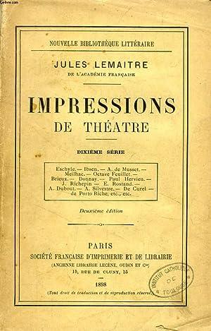 IMPRESSIONS DE THEATRE, 10e SERIE: LEMAITRE JULES