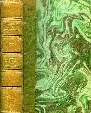 L'EVEIL DES NATIONALITES ET LE MOUVEMENT LIBERAL (1815-1848): WEILL GEORGES
