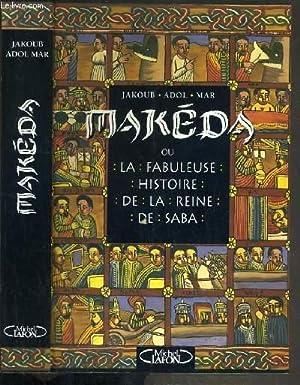 MAKEDA OU LA FABULEUSE HISTOIRE DE LA: ADOL MAR JAKOUB