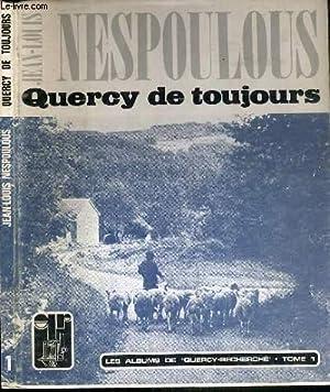QUERCY DE TOUJOURS / LES ALBUMS DE: NESPOULOUS JEAN-LOUIS