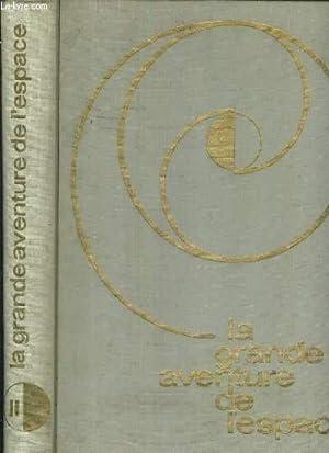 LA GRANDE AVENTURE DE L'ESPACE - TOME II.: COLLECTIF