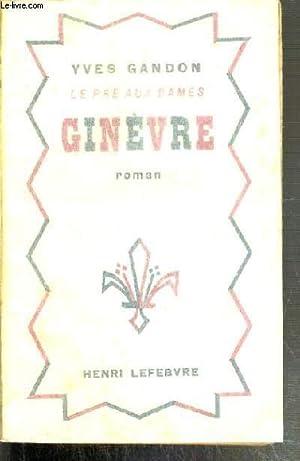 GINEVRE - LE PRE AUX DAMES: GANDON YVES