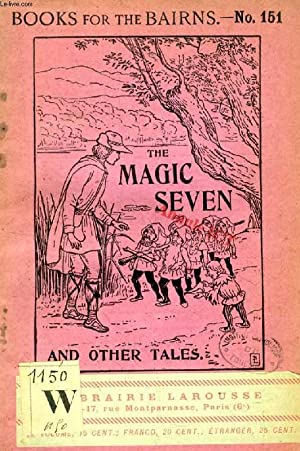 THE MAGIC SEVEN, AND OTHER TALES (BOOKS FOR THE BAIRNS, 151): COLLECTIF