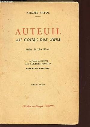 AUTEUIL AU COURS DES AGES / 10e EDITION: FAYOL AMEDEE