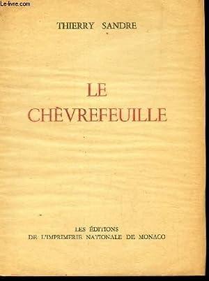 LE CHEVREUILLE / EXEMPLAIRE NUMEROTE.: SANDRE THIERRY