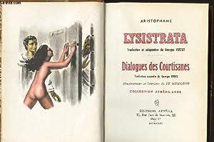 LYSISTRATA - DIALOGUES DES COURTISANES / COLLECTION: ARISTOPHANE