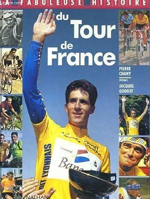 LA FABULEUSE HISTOIRE DU TOUR DE FRANCE: PIERRE CHANY
