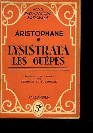 LYSISTRATA - LES GUEPES: ARISTOPHANE