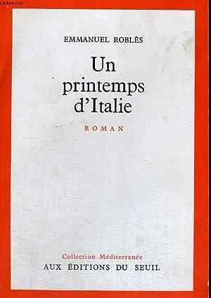 Un printemps d'Italie: ROBLES Emmanuel
