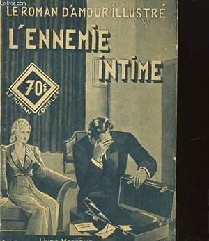 LE ROMAN D'AMOUR ILLUSTRE: L'ENNEMIE INTIME: LINE DEBERRE