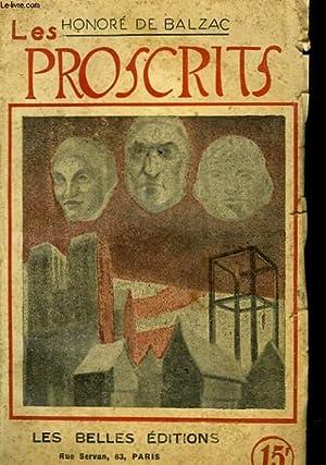 LES PROSCRITS - ETUDES PHILOSOPHIQUES: BALZAC HONORE DE