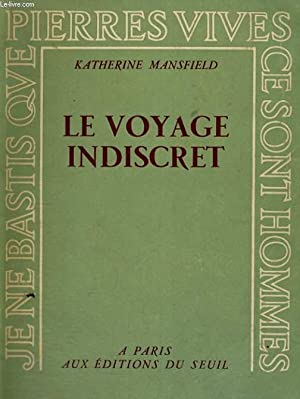 Le voyage indiscret: MANSFIELD Katherine