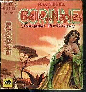 CORINNE - BELLE DE NAPLES (SANGLANTE PARTHENOPE): MERIEL MAX