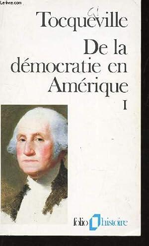 DE LA DÉMOCRATIE EN AMÉRIQUE (TOME 1): ALEXIS DE TOCQUEVILLE