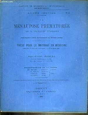 LE MENAUPOSE PREMATUREE PAR LA CASTRATION OVARIENNE - THESE N°13 - ANNEE 1887-88 - THESE POUR ...