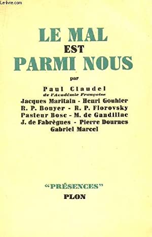 LE MAL EST PARMI NOUS / COLLECTION: CLAUDEL PAUL