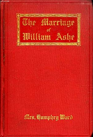 THE MARRIAGE OF WILLIAM ASHE: HUMPHRY WARD Mrs.