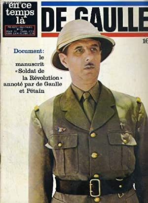 "EN CE TEMPS LA. DE GAULLE- N° 112 - DOCUMENT: LE MANUSCRIT ""SOLDAT DE LA REVOLUTION"" ..."