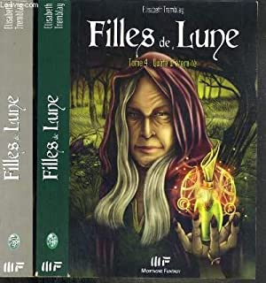 FILLES DE LUNE - 2 TOMES - 4 + 5 / TOME 4. QUETE D'ETERNITE - TOME 5.L'HERITIER: ...