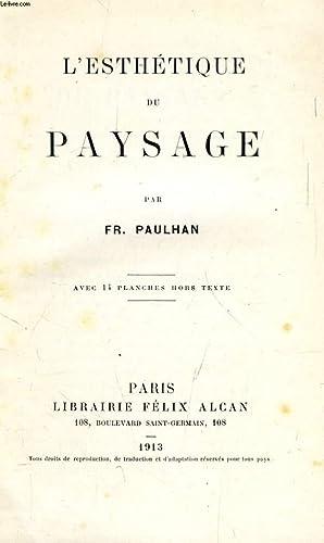L'ESTHETIQUE DU PAYSAGE: PAULHAN Fr.