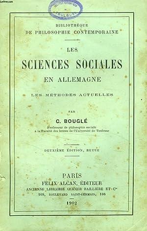 LES SCIENCES SOCIALES EN ALLEMAGNE, LES METHODES ACTUELLES: BOUGLE C.