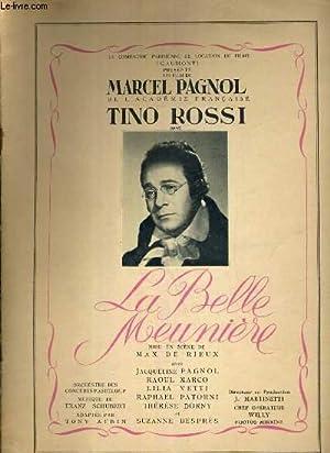 PLAQUETTE DE FILM - LA BELLE MEUNIERE - un film de marcel pagnol avec tino rossi, jacqueline pagnol...