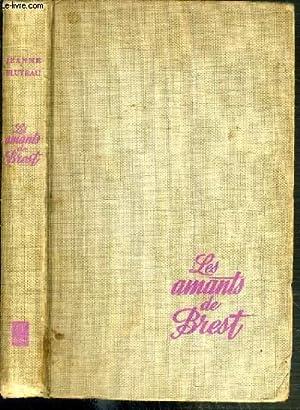LES AMANTS DE BREST: BLUTEAU JEANNE