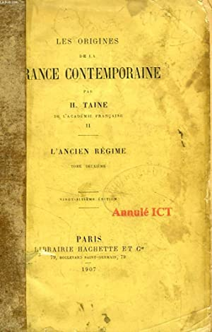 LES ORIGINES DE LA FRANCE CONTEMPORAINE, TOME: TAINE H.