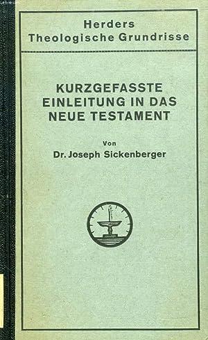 KURZGEFASSTE EINLEITUNG IN DAS NEUE TESTAMENT: SICKENBERGER Dr JOSEPH