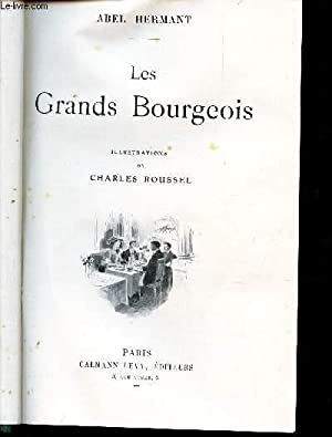 TOME 1 : LES GRANDS BOURGEOIS +: HERMANT ABEL