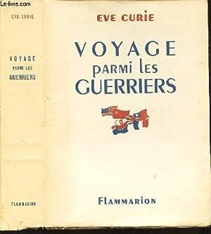 VOYAGE PARMI LES GUERRIERS: CURIE EVE