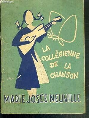 LA COLLEGIENNE DE LA CHANSON - RECUEIL. GENTIL CAMARADE - JOHNNY-BOY - LE PETIT DANOIS - LA ...