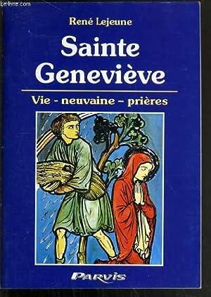 SAINTE GENEVIEVE - VIE - NEUVAINE - PRIERES: LEJEUNE RENE