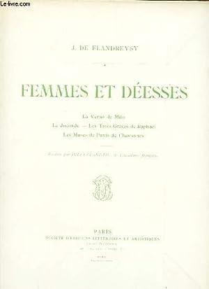 FEMMES ET DEESSES - La Vénus de Milo. La Joconde. Les Trois Graces de Raphaël. Les Muses de Puvis ...